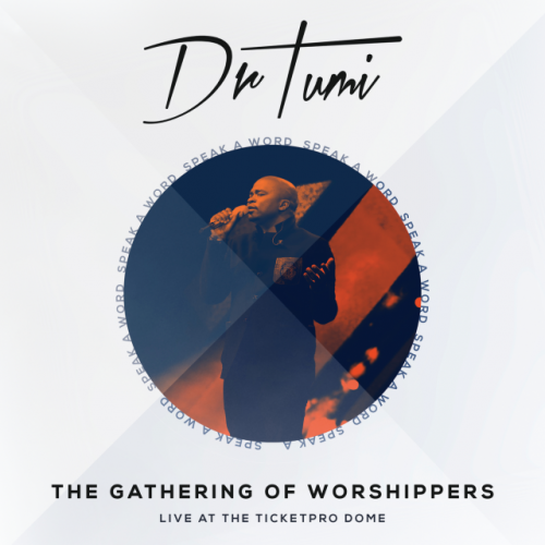 The Gathering Of Worshippers  Speak A Word (Live At The Ticketpro Dome)