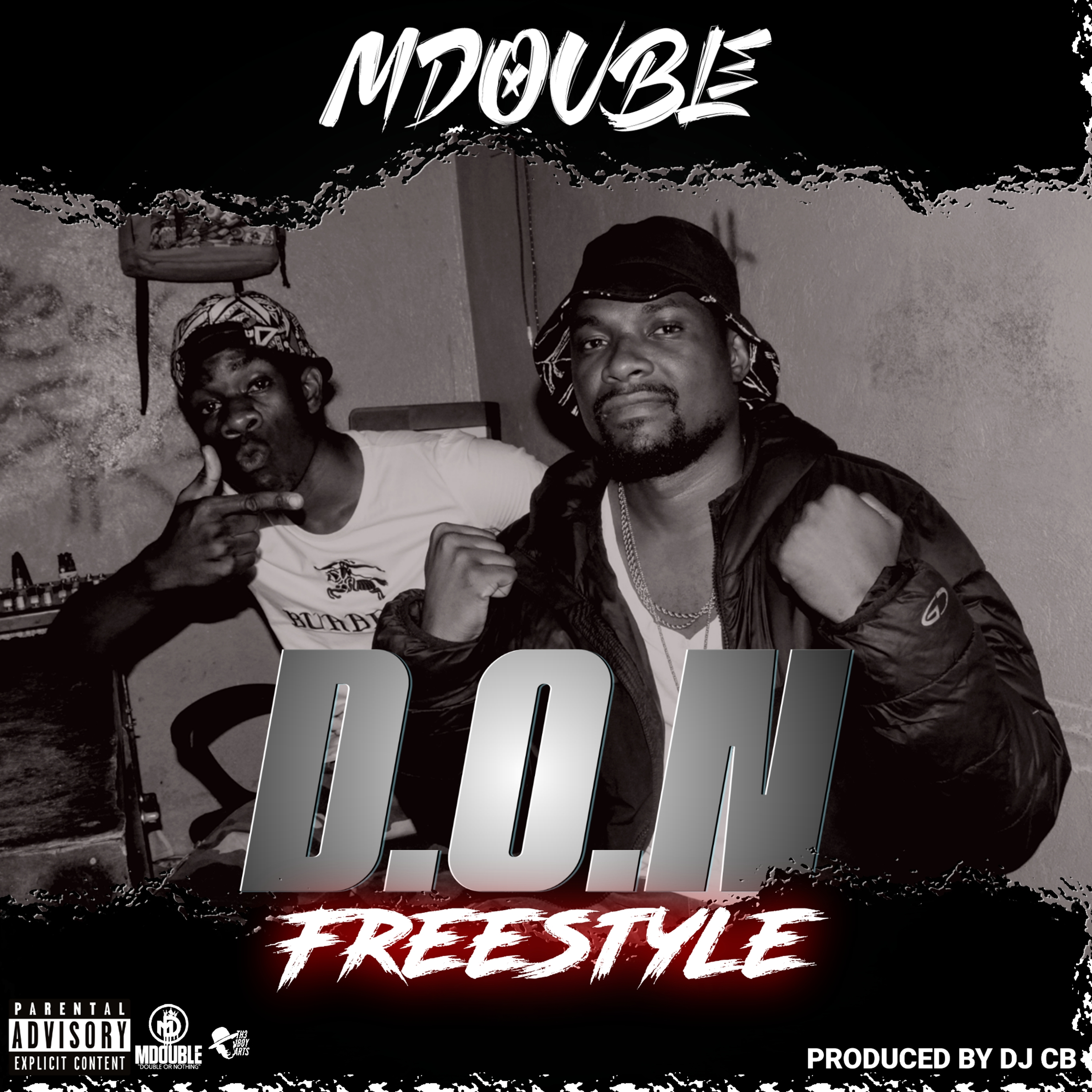 Double Or Nothing (D.O.N) Freestyle