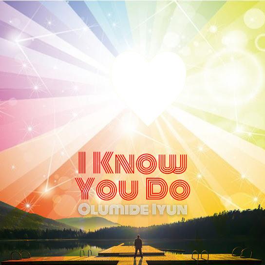 I Know You Do