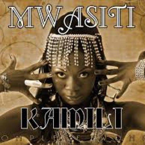 KAMILI by Mwasiti
