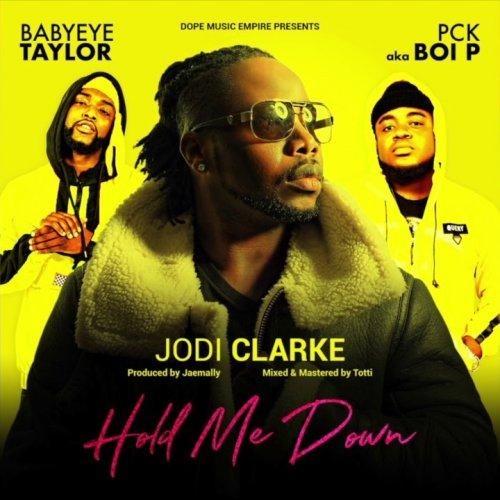 Hold Me Down (Ft PCK AKA Boi P, BabyEye Taylor)