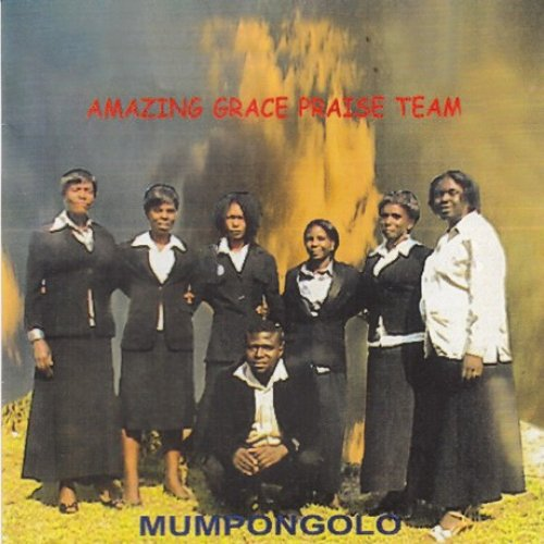 Amazing Grace Praise Team