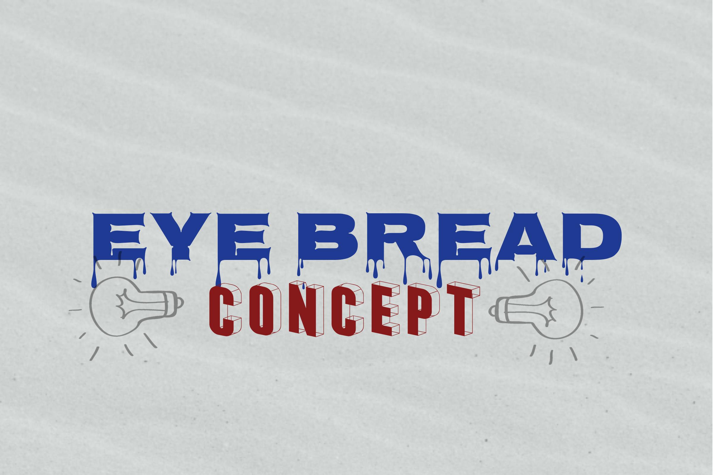 Eye Bread