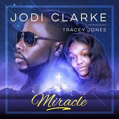 Miracle (Ft Tracey Jones)