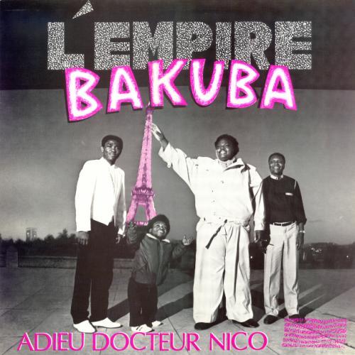 Adieu Docteur Nico by Empire Bakuba