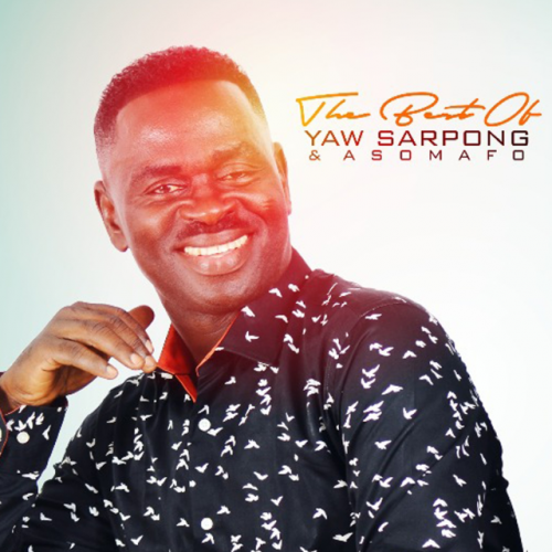 The Best of Asomafo (Ft Yaw Sarpong)