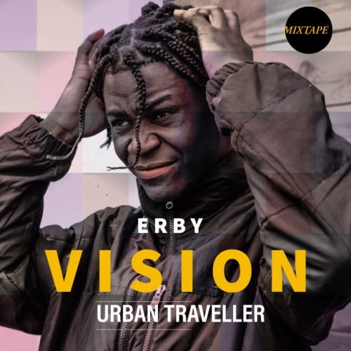 Vision Mixtape by Erby