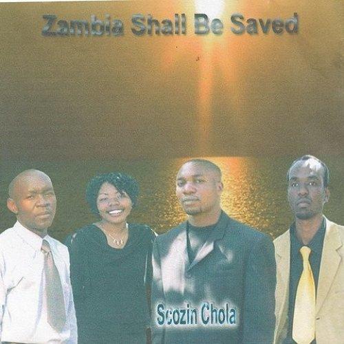 Zambia Shall Be Saved