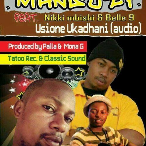 Usione Ukadhani (Ft Mansu-Li, Nikki Mbishi)