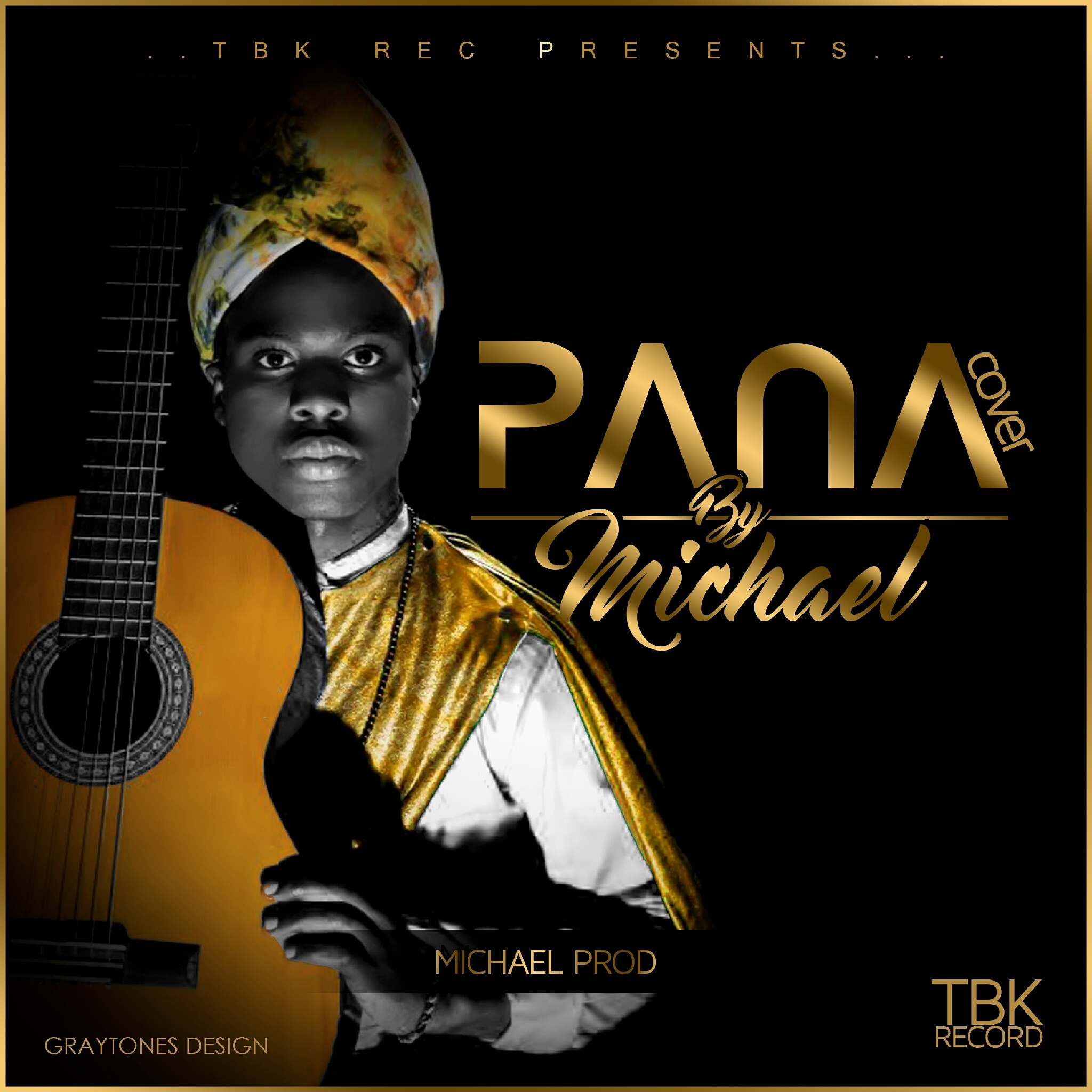 Pana By Tekno(Michael Cover)